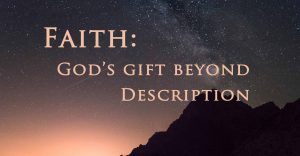 The theological virtue of faith is God's gift to man
