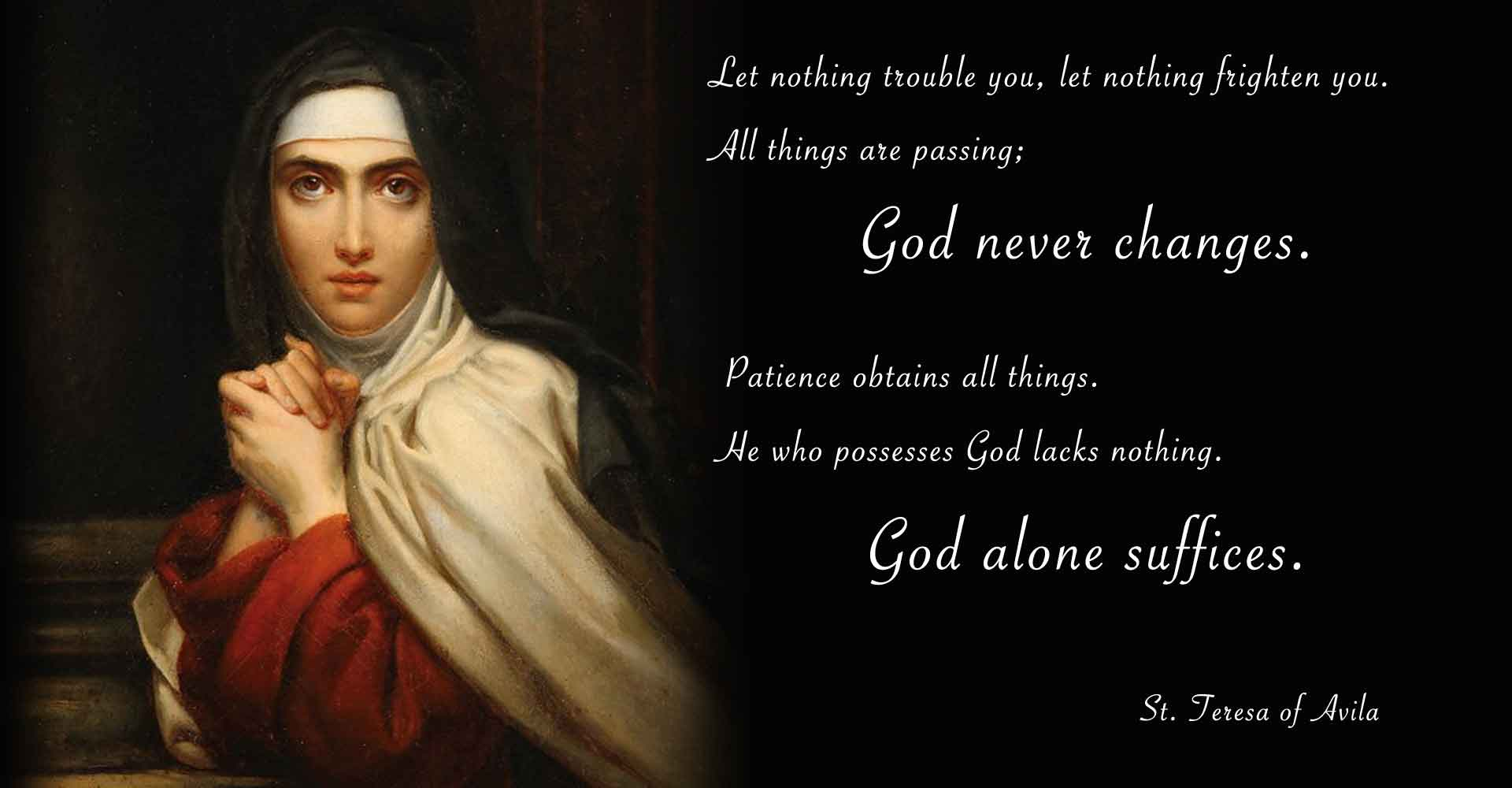 St. Teresa of Avila Doctor of Prayer