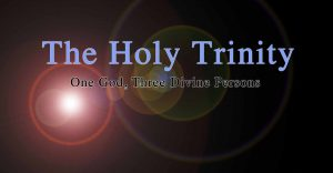 Holy Trinity, one God in three divine Persons