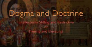 dogma and doctrine and their importance