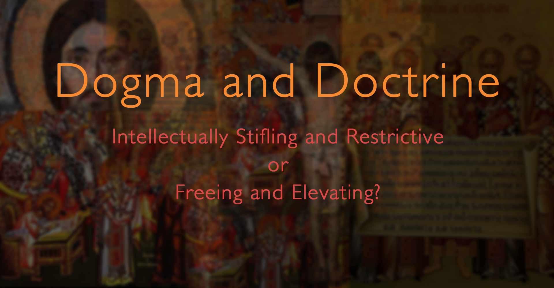 Dogma and Doctrine – Joy In Truth