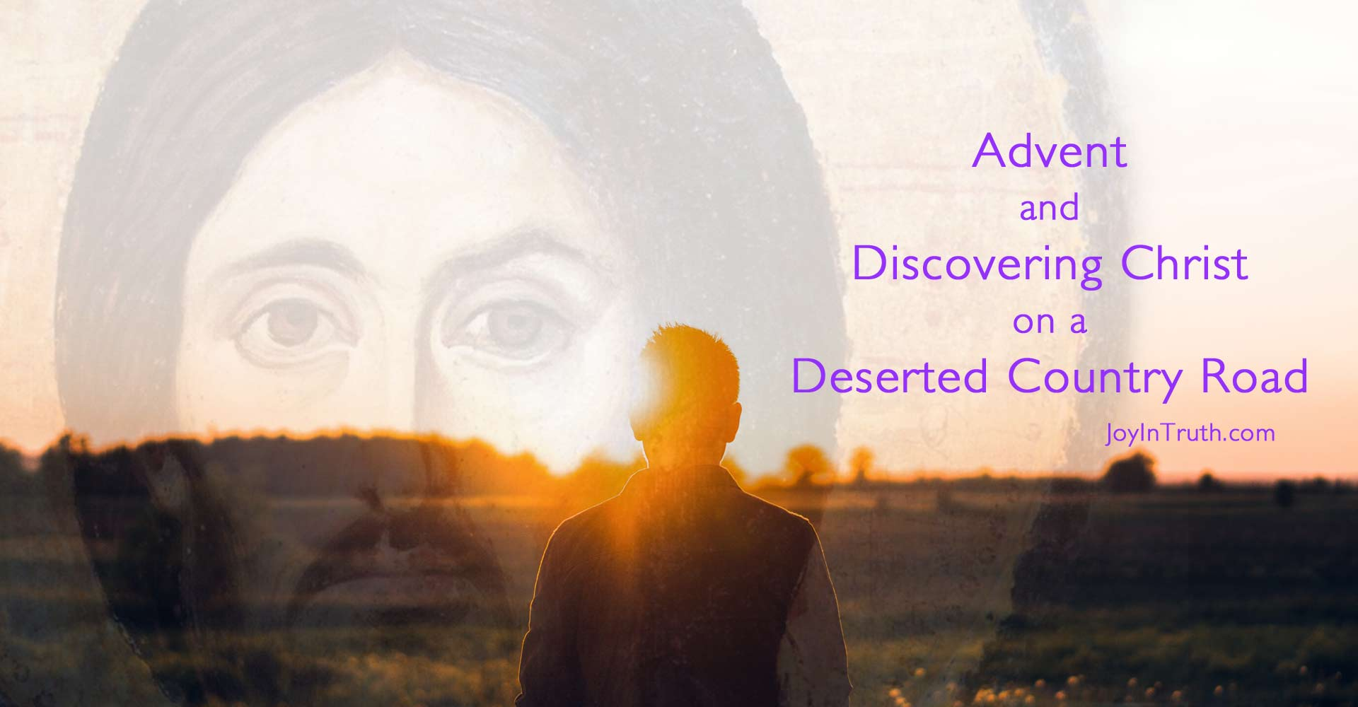 Advent and Discovering Christ on a Deserted Country Road