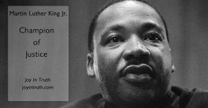 Martin Luther King Jr. Champion of Justice