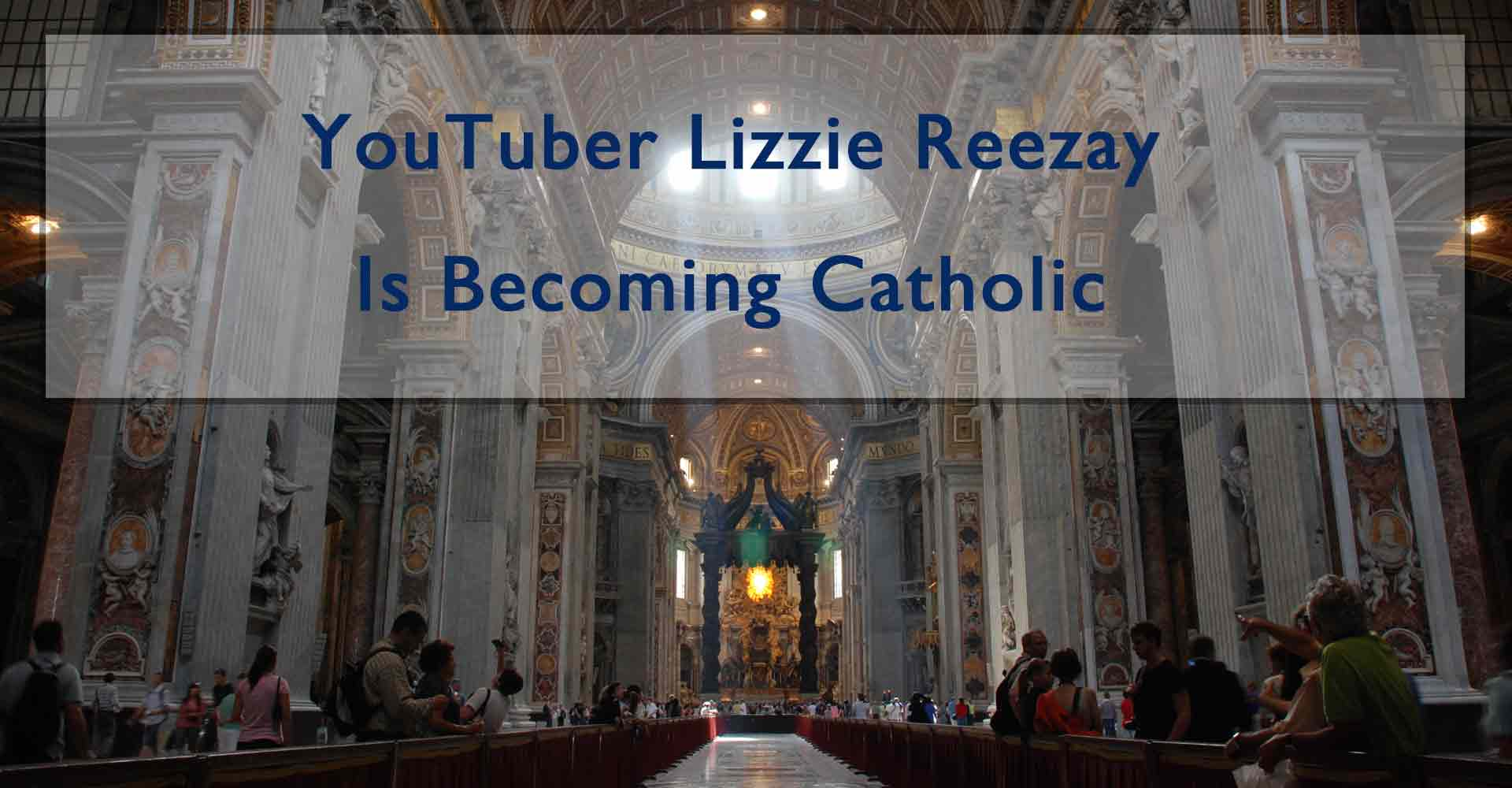 Lizzie Reezay is becoming Catholic