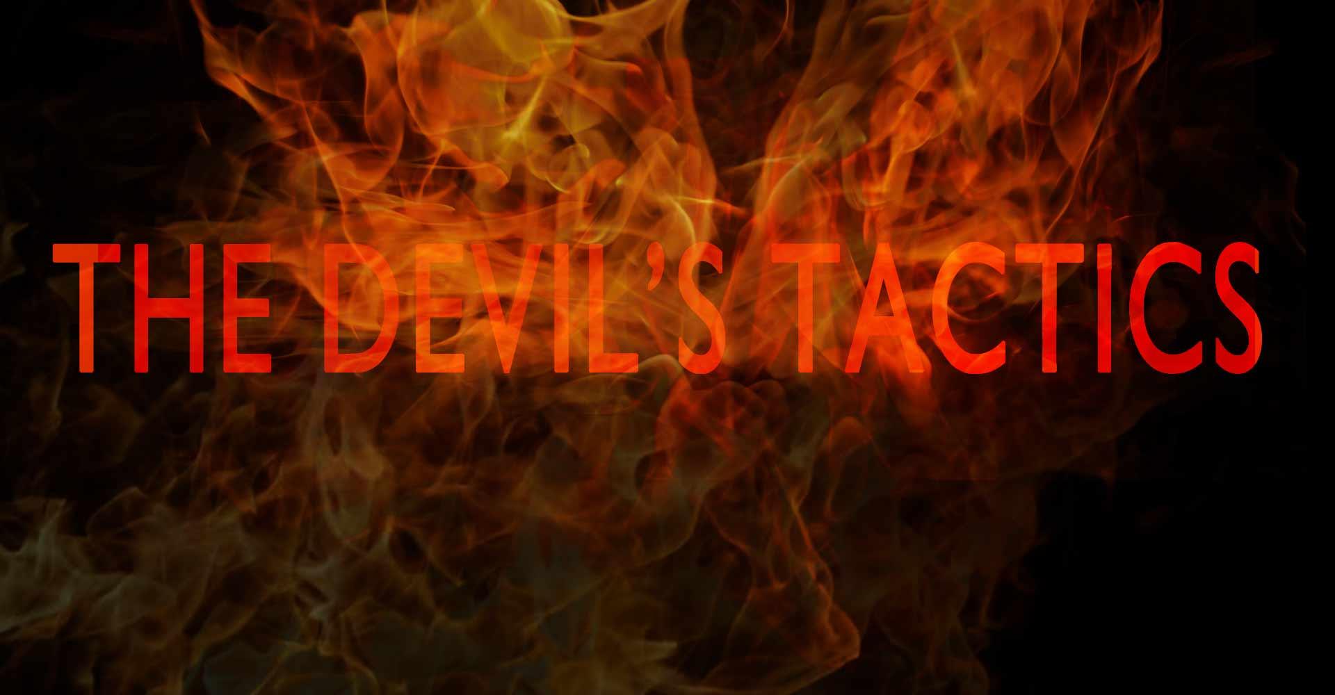 The Devil's Tactics