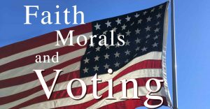 Faith, Morals and Voting, Joy In Truth