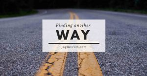 Find Another Way, Joy In Truth