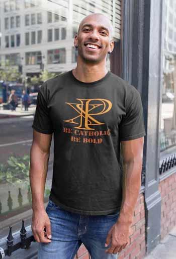 Chi Rho Be Catholic Be Bold tee-shirt