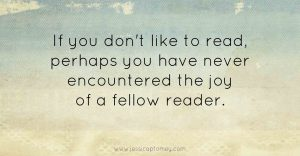 Joy of Fellow Readers