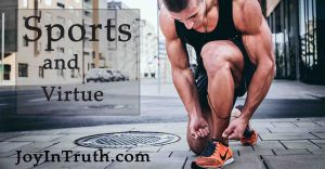 sports and virtue