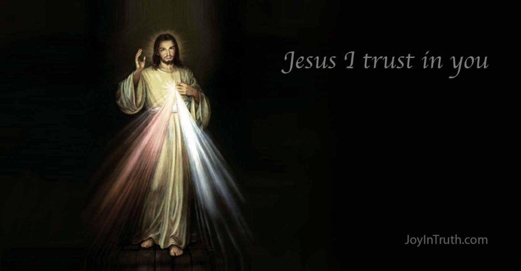 Divine Mercy-Jesus I trust in You