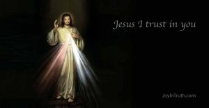 Divine Mercy-Jesus I trust in You