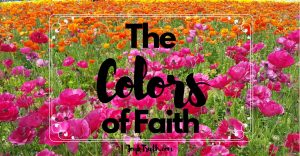 The Colors of Faith