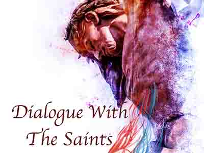 Dialogue With the Saints